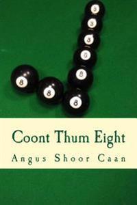 Coont Thum Eight: Anurr Hunner An' Oad McLimericks