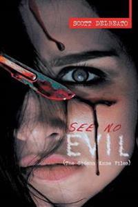 See No Evil (the Gideon Kane Files)