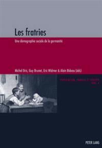 Les Fratries: Une Demographie Sociale de La Germanite