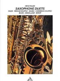 Saxophone Duets: English/French/German Language Edition, Book & CD