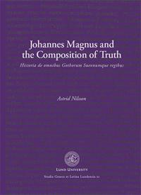Johannes Magnus and the Composition of Truth