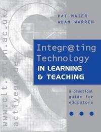 Integrating Technology in Learning and Teaching