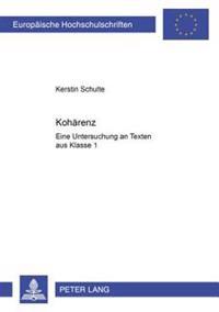 Kohaerenz: Eine Untersuchung an Texten Aus Klasse 1