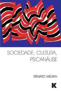 Sociedade, Cultura, Psicanálise