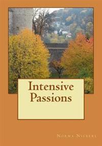 Intensive Passions