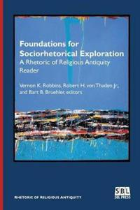Foundations for Sociorhetorical Exploration