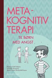 Metakognitiv terapi for børn med angst