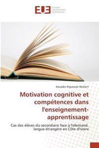 Motivation cognitive et compétences dans l'enseignement-apprentissage
