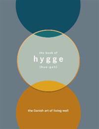Book of hygge - the danish art of living well