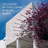 Decouverte du Getty Center et de ses Jardins / Seeing the Getty Center and Gardens