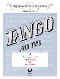 Tango for Two. 12 Tangos for Cello & Piano