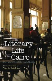 The Literary Life of Cairo