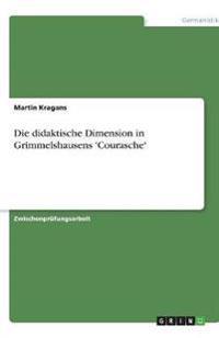 Die Didaktische Dimension in Grimmelshausens 'Courasche'