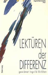 Lektueren Der Differenz: Studien Aus Mediaevistik Und Geschlechtergeschichte- Gewidmet Ingvild Birkhan