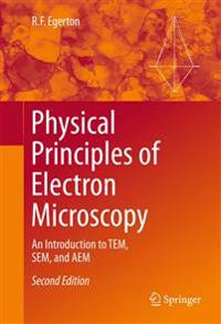 Physical Principles of Electron Microscopy