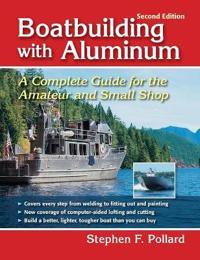 Boatbuilding with Aluminum