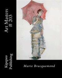 Art Masters # 203: Marie Bracquemond