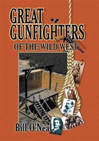 Great Gunfighters of the Old West