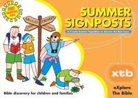 XPLORE THE BIBLE SUMMER SIGNPOSTS