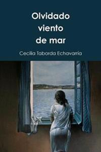 Olvidado Viento de Mar: Poemas