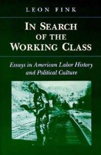 IN SEARCH OF WORKING CLASS