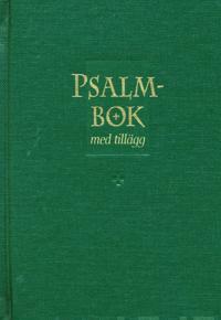 Svensk psalmbok för den evangelisk-lutherska kyrkan i Finland med tillägg