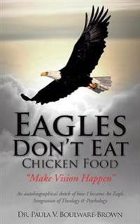 Eagles Don't Eat Chicken Food