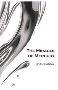 The Miracle of Mercury