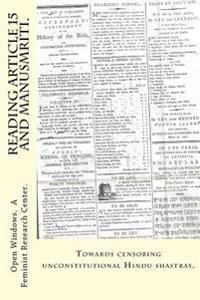 Reading Article 15 and Manusmriti.: Towards Censoring Unconstitutional Hindu Shastras.