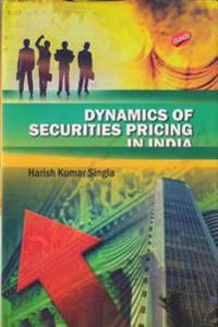 Dynamics of Securities Pricing in India