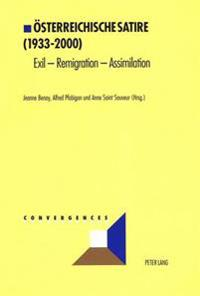 Oesterreichische Satire (1933-2000): Exil - Remigration - Assimilation