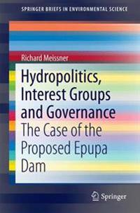 Hydropolitics, Interest Groups and Governance