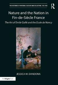 Nature and the Nation in Fin-de-Siecle France