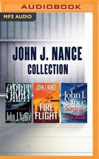John J. Nance - Collection: Orbit, Fire Flight, Saving Cascadia