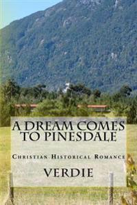 A Dream Comes to Pinesdale