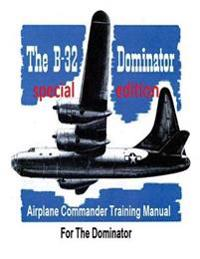 Airplane Commander Training Manual for the Dominator ( Special)