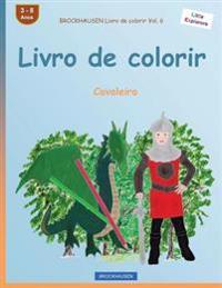 Brockhausen Livro de Colorir Vol. 6 - Livro de Colorir: Cavaleiro