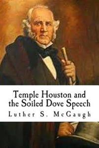 Temple Houston and the Soiled Dove Speech