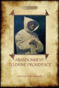 Abandonment to Divine Providence (Aziloth Books)