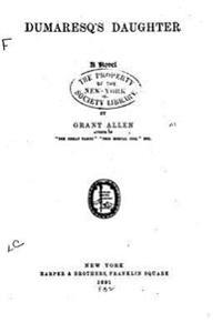 Dumaresq's Daughter, a Novel