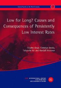 Low for Long? Causes and Consequences of Persistently Low Interest Rates
