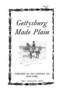 Gettysburg Made Plain