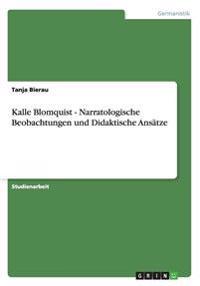 Kalle Blomquist - Narratologische Beobachtungen Und Didaktische Ansatze