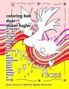 Coloring BOK Duer Elsker Fugler 20 Tegninger Ord Tro Kjærlighet Fred Håp LIV Hellige Ånd Easy Nivå Til Barn Voksne Pensjonister Eldre Hjem Skole Arbei