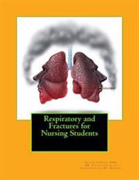 Respiratory and Fractures for Nursing Students: Kutagu Bilig / Yusuf Has Hacibi