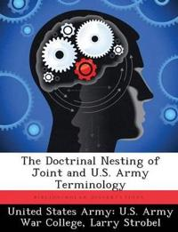 The Doctrinal Nesting of Joint and U.S. Army Terminology