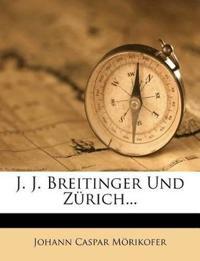 J. J. Breitinger Und Zürich...