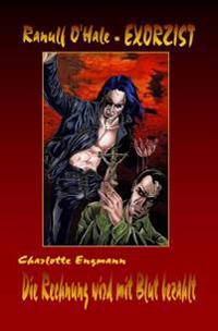 Ranulf O'Hale Buchausgabe 020: Die Rechnung Wird Mit Blut Bezahlt