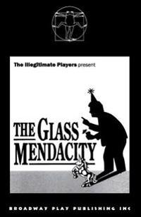 The Glass Mendacity