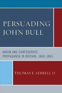 Persuading John Bull